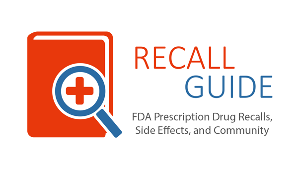 RecallGuide - FDA Prescription Drug Recalls, Side Effects, and Community
